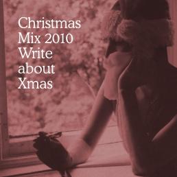 2010: Write About Xmas