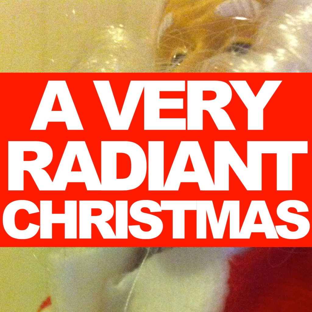 A Very Radiant Christmas (2010)