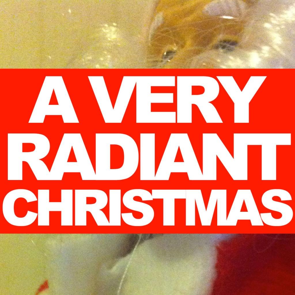 A Very Radiant Christmas (2010)