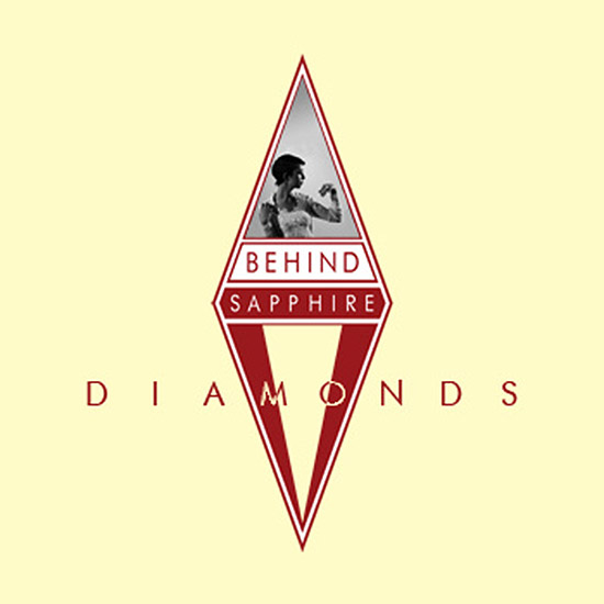Behind Sapphire - Diamonds