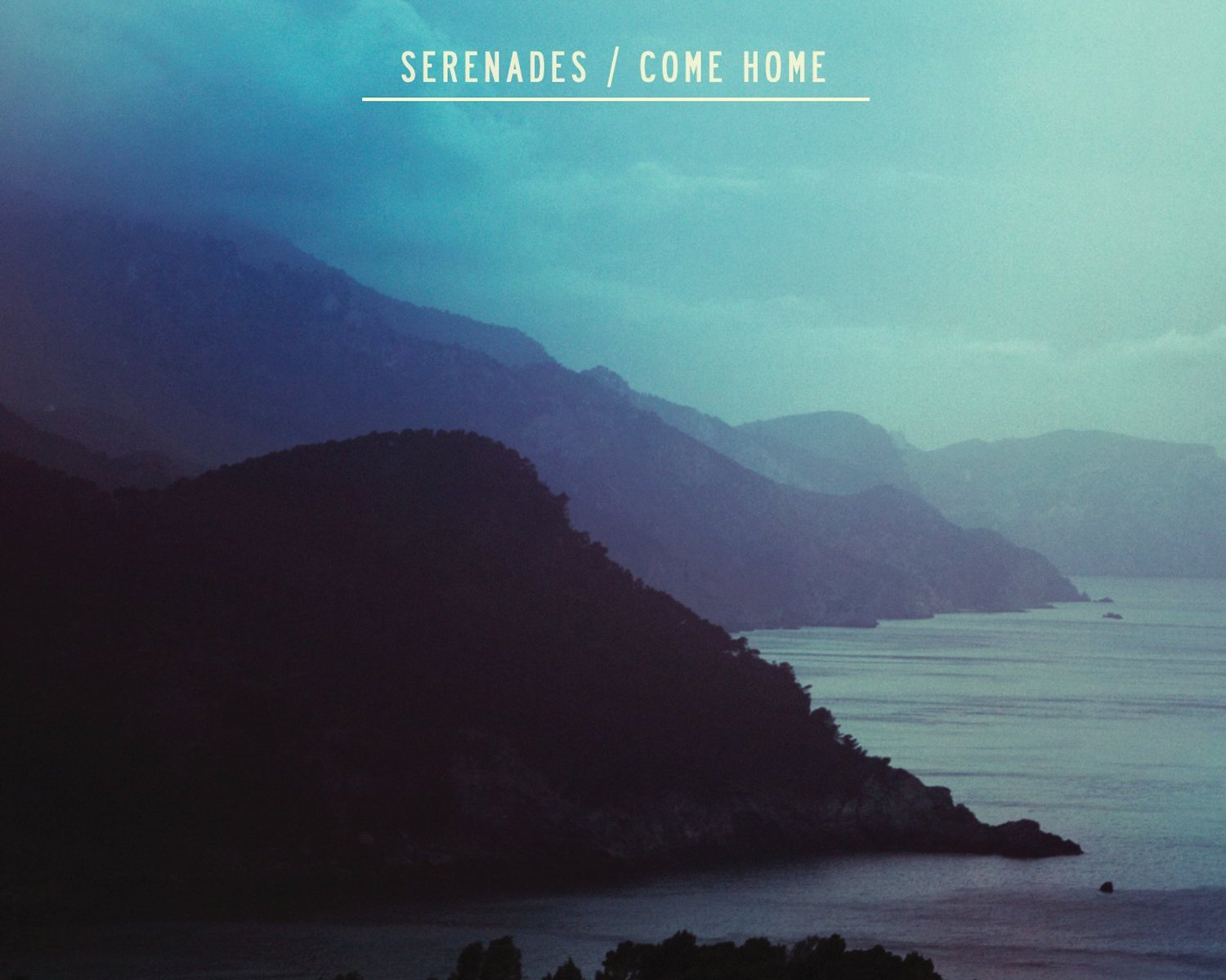 Serenades-Come-Home