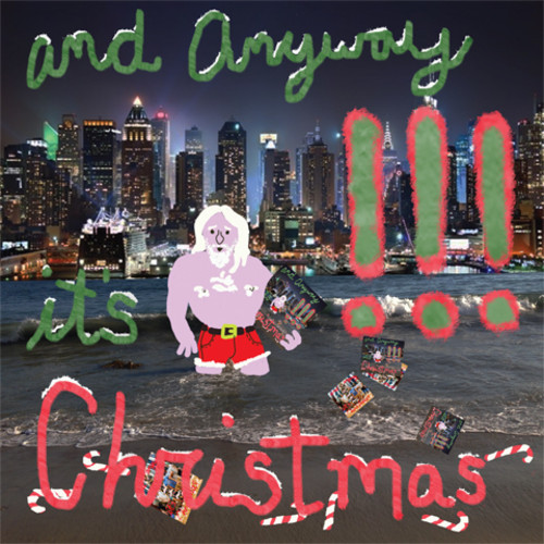Chk Chk Chk - And Anyway Its Christmas 7""