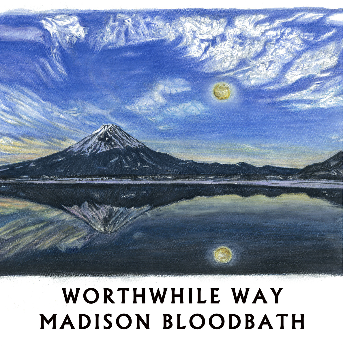Worthwhile Way/Madison Bloodbath Split