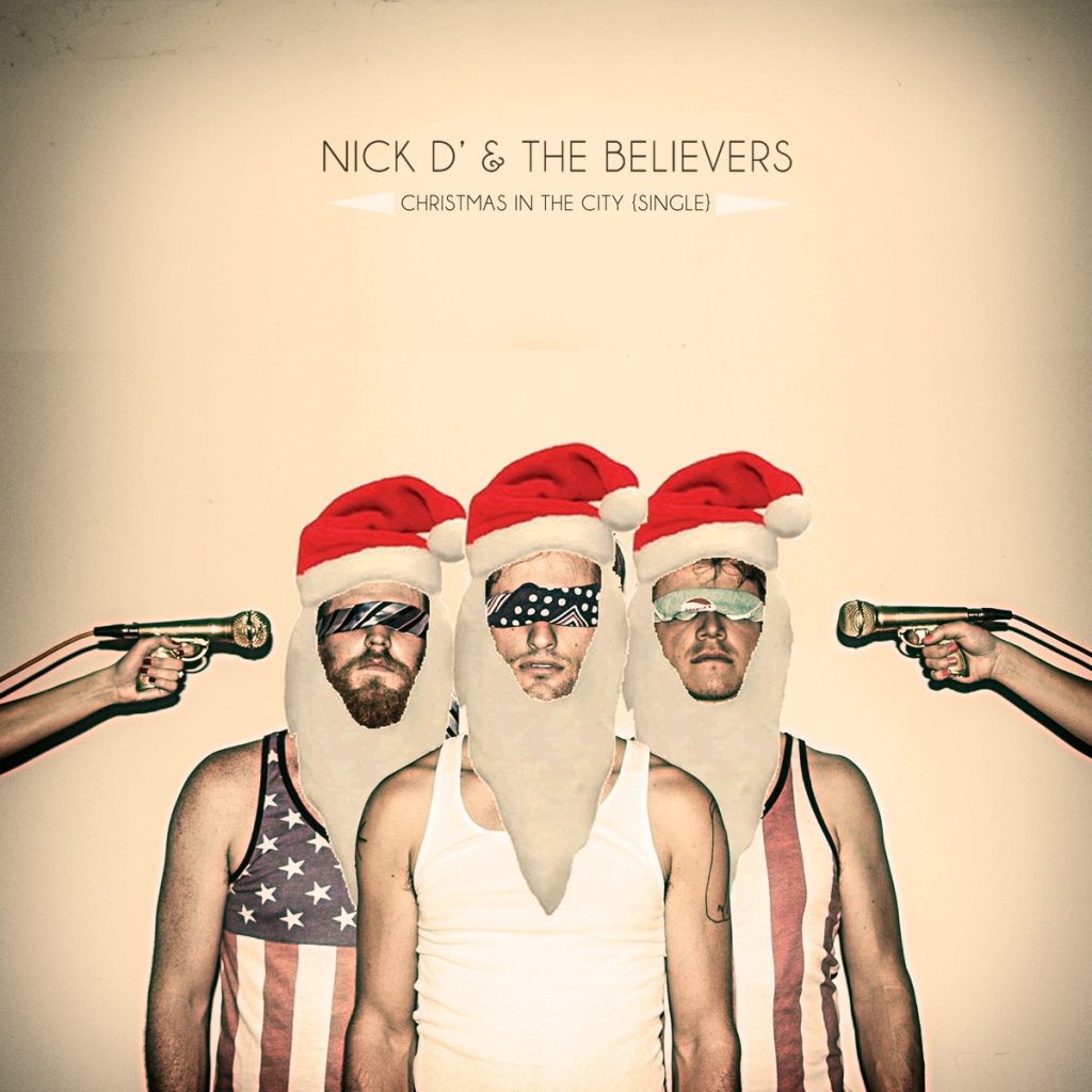 Nick D' and the Believers