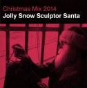 2014: Jolly Snow Sculptor Santa