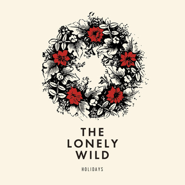 the Lonely Wild - Holidays