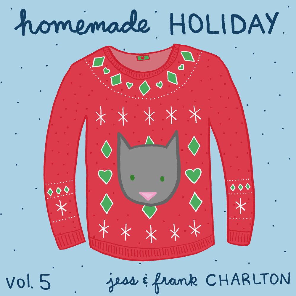 Jess and Frank Charlton - Homemade Holiday Vol. 5