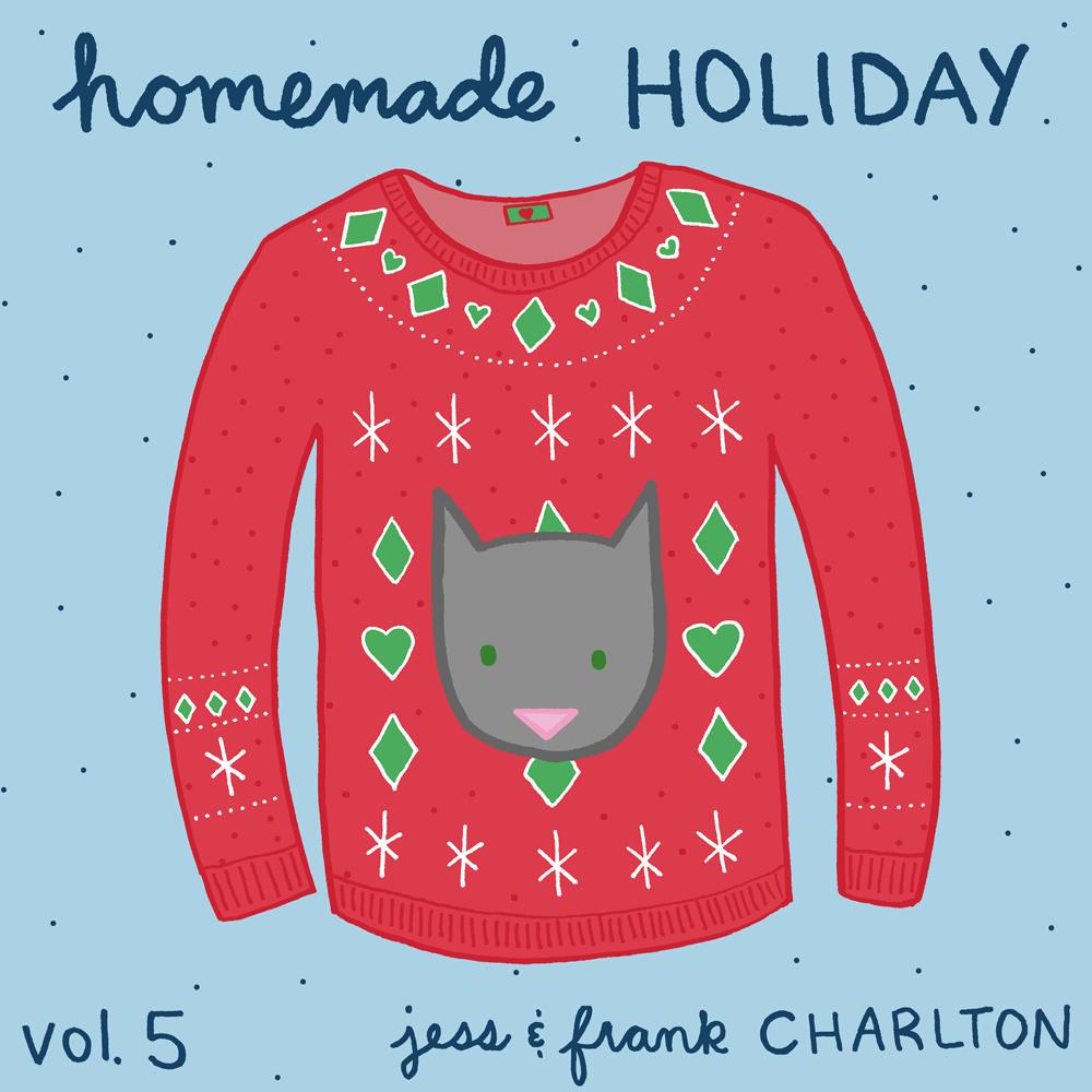 Jess and Frank Charlton - Homemade Holiday Vol. 5