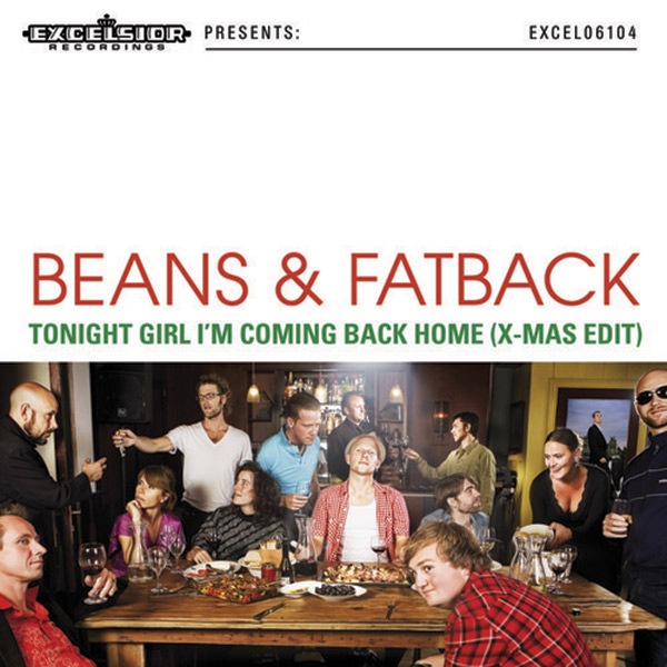 "Beans & Fatback ""Tonight Girl I'm Coming Back Home"""