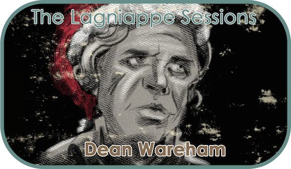 "Dean Wareham ""The Lagniappe Sessions"""