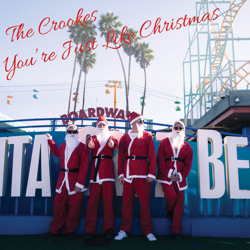 """The Crookes """"You're Just Like Christmas"""""""