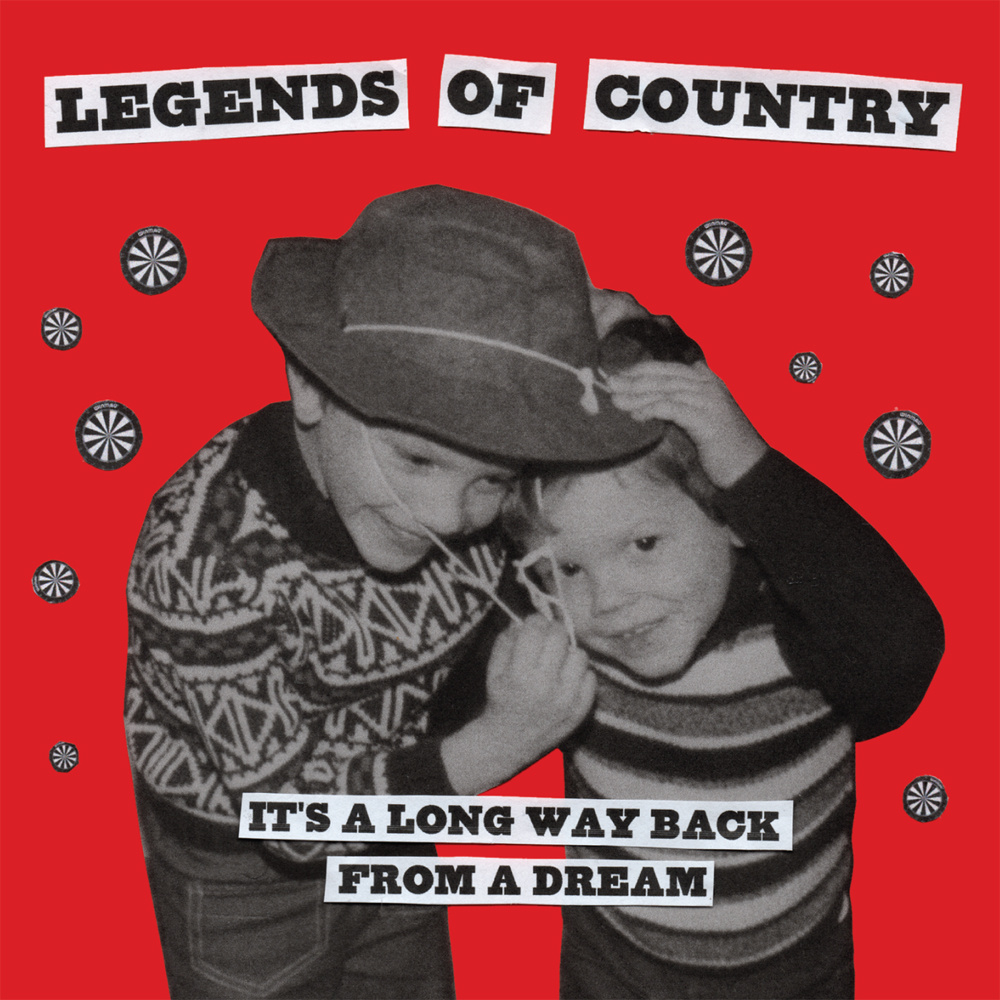 The Legends of Country - Its' a Long Way Back from a Dream