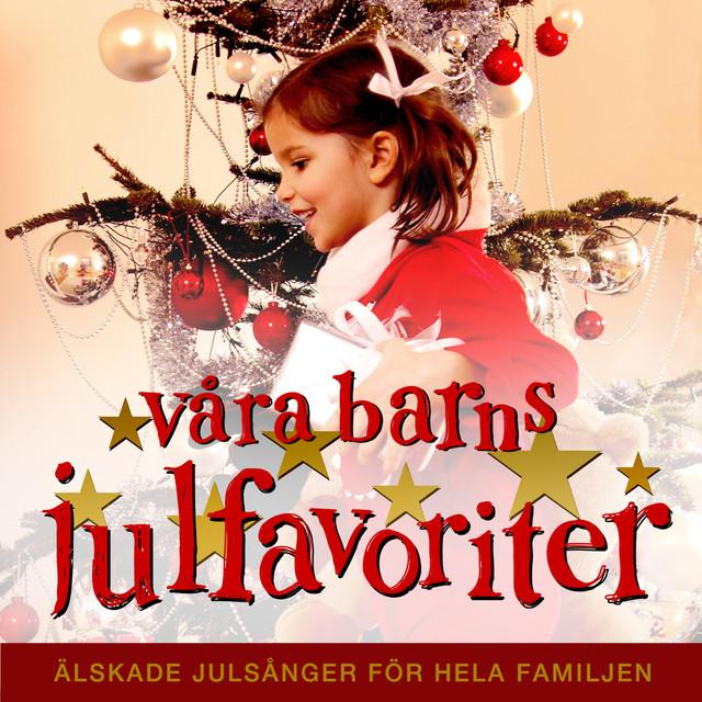 Våra barns julfavoriter - Julmusik för barn