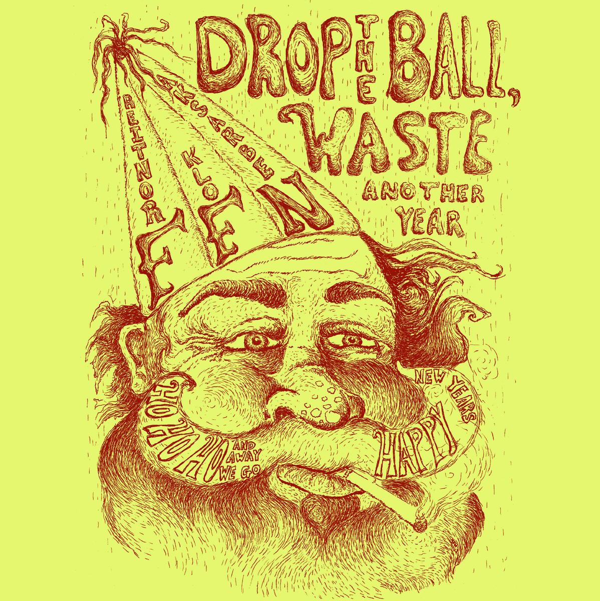 "Frontier Folk Nebraska - Drop the Ball, Waste Another Year 7"""