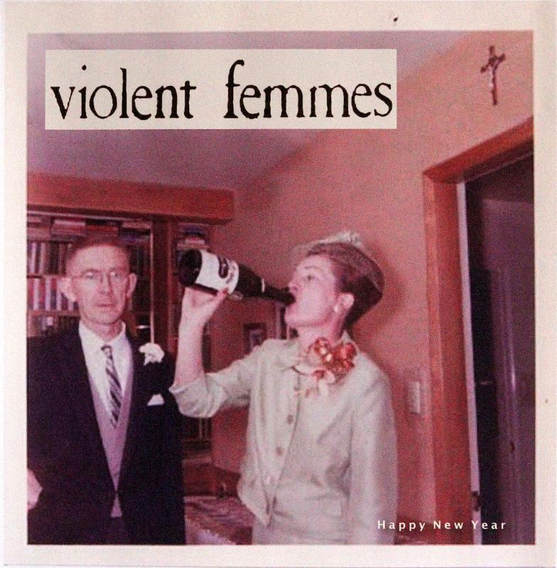 Violent Femmes - Happy New Year