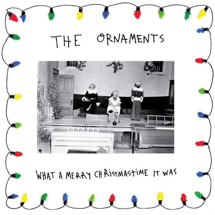 The Ornaments - What A Merry Christmastime It Was 7""