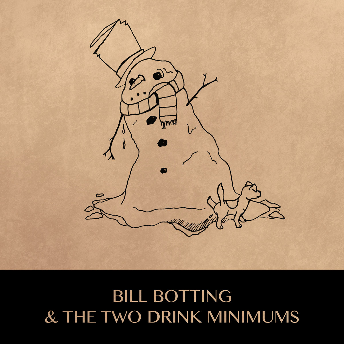 Bill Botting & The Two Drink Minimums - It's Not Christmas Anymore