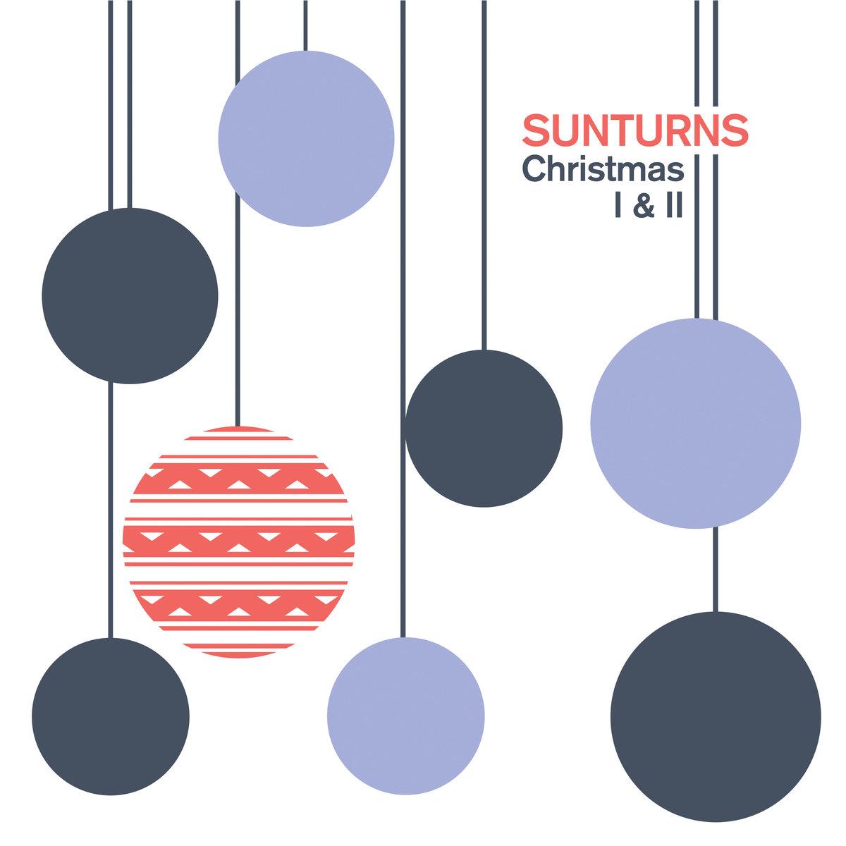 Sunturns - Christmas I & II