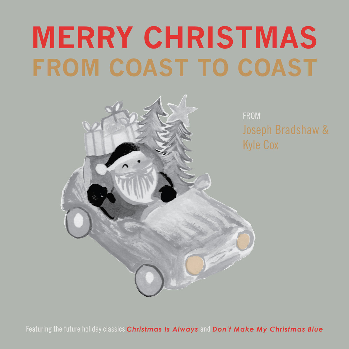 Joseph Bradshaw & Kyle Cox - Merry Christmas from Coast to Coast (2015)