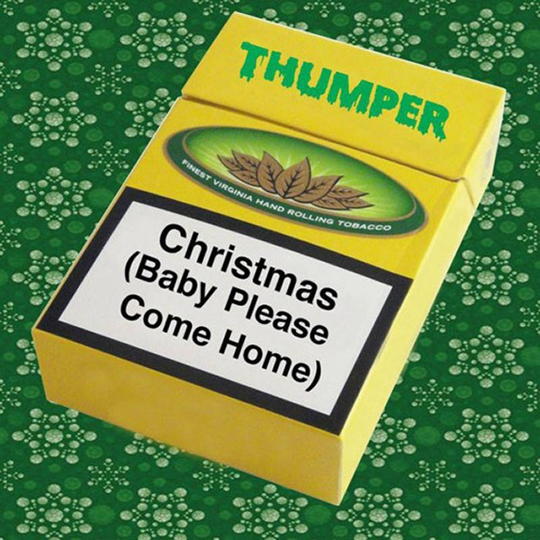 "Thumper ""Christmas (Baby Please Come Home)"""