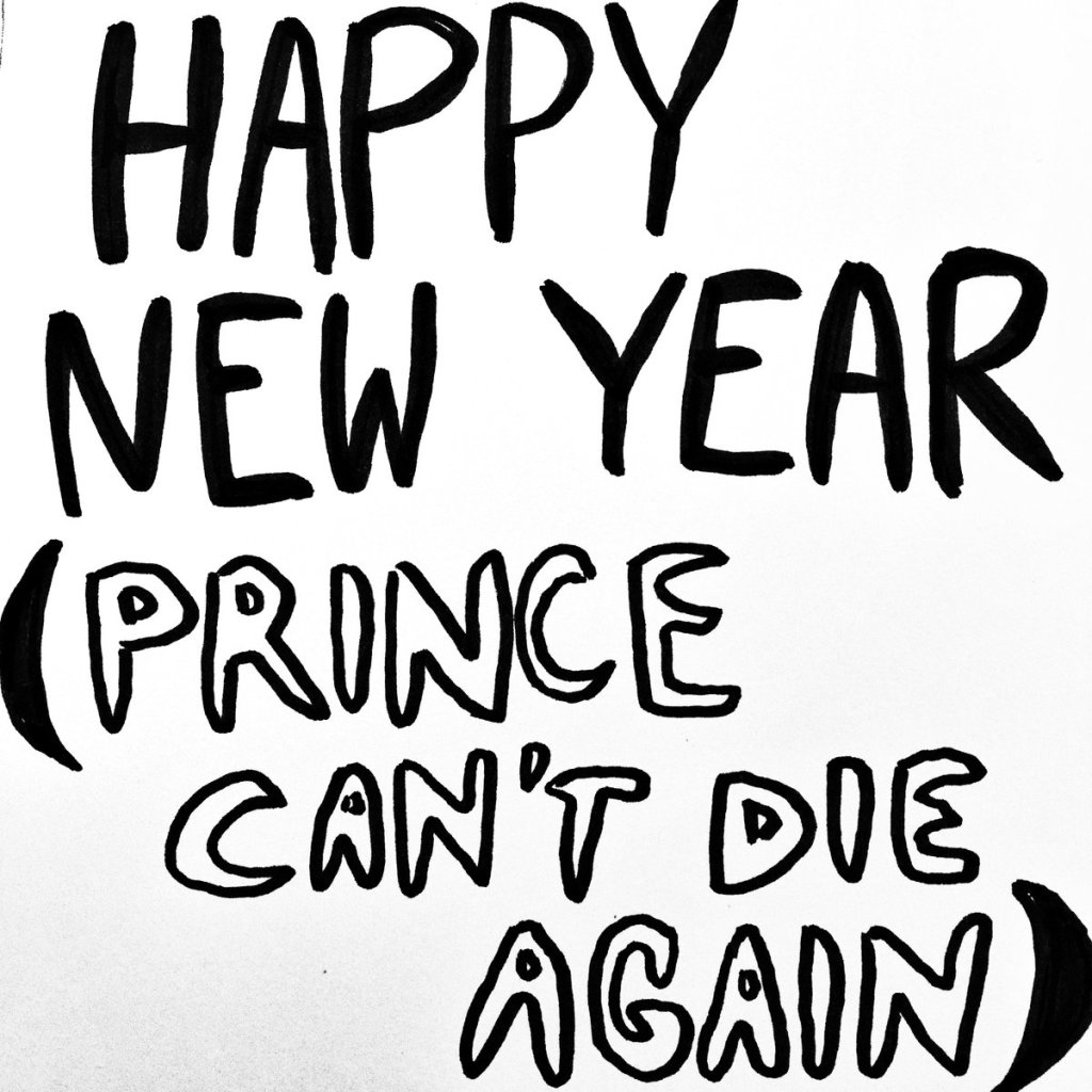 Happy New Year (Prince Can't Die Again)
