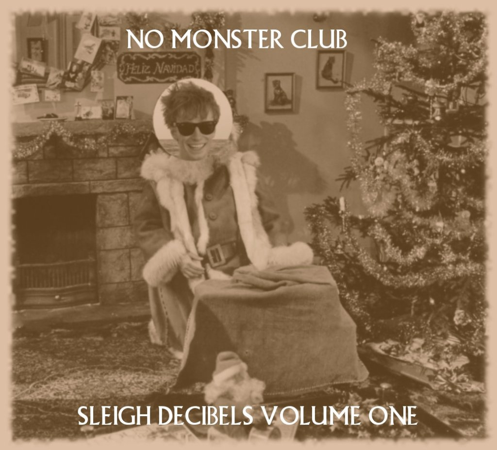 No Monster Club - Sleigh Decibels Volume One