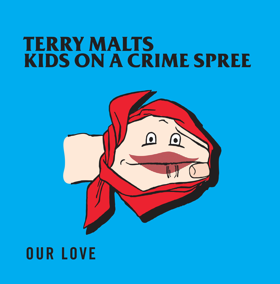 "Terry Malts ""Our Love"""