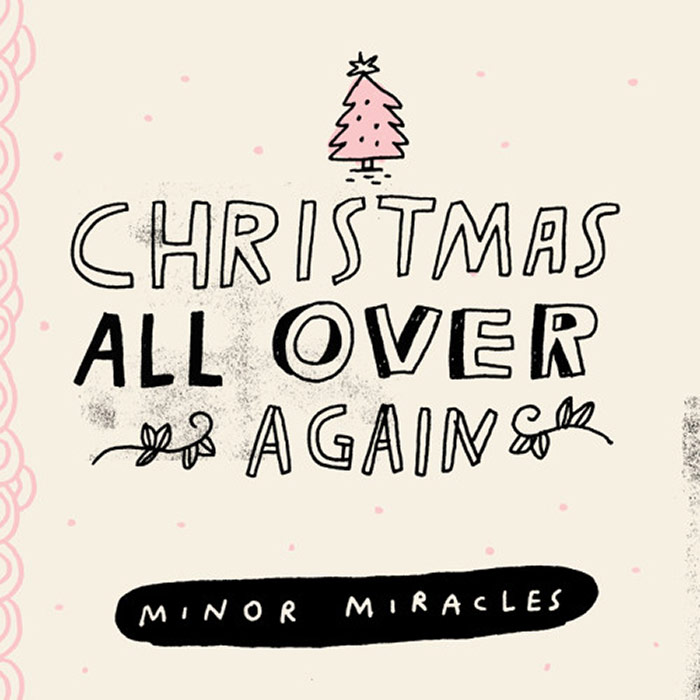 Minor Miracles - Christmas All Over Again