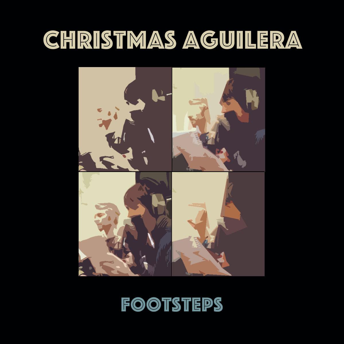 "Christmas Aguilera ""Footsteps"""