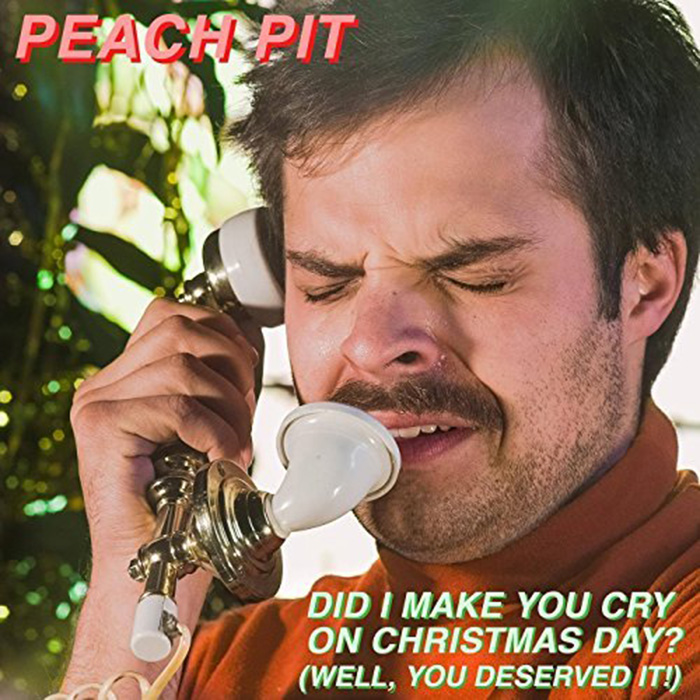 "Peach Pit ""Did I Make You Cry on Christmas Day?"""