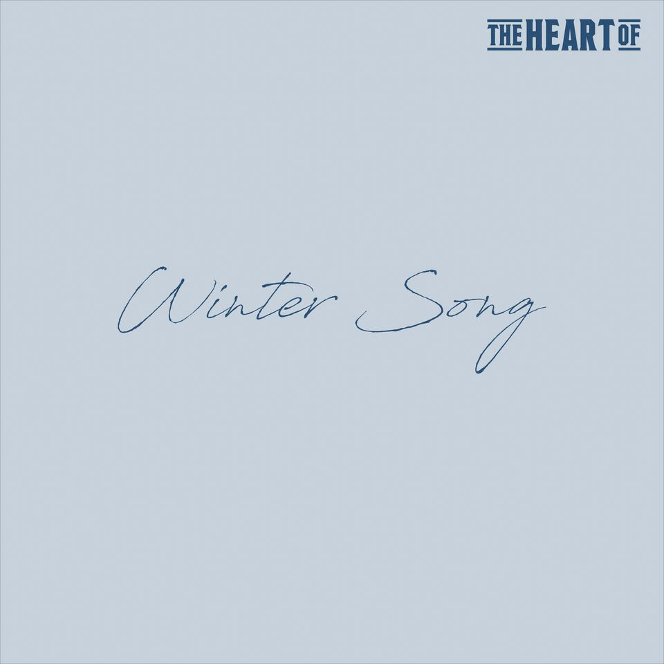 The Heart Of - Winter Song