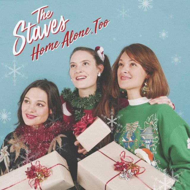 """The Staves """"Home Alone, Too"""" (2018) – Christmas Underground"""