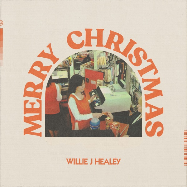 Willie J Healey - Merry Christmas